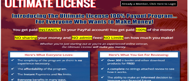 The Ultimate License - A !00% Payout Program
